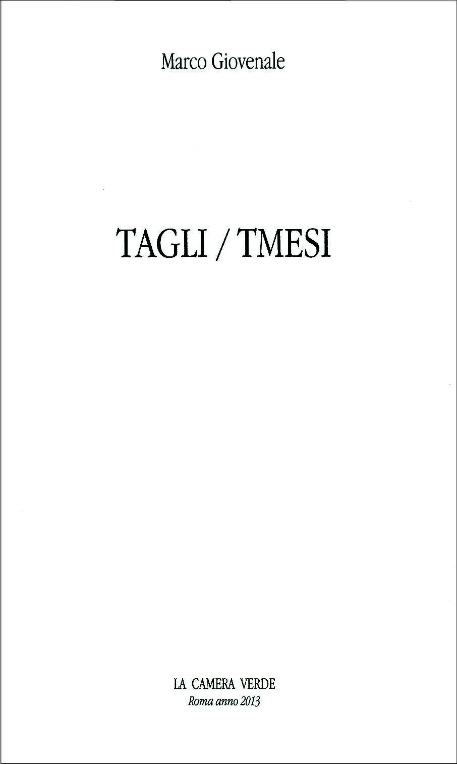 TAGLI / TMESI