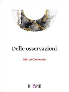 Marco Giovenale, Delle osservazioni